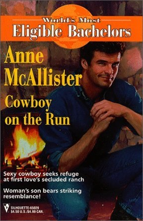 Cowboy on the Run by Anne McAllister