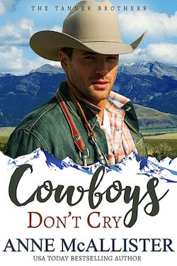 Cowboys Don't Cry by Anne McAllister