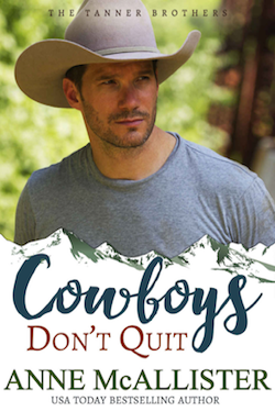 Cowboys Don't Quit by Anne McAllister